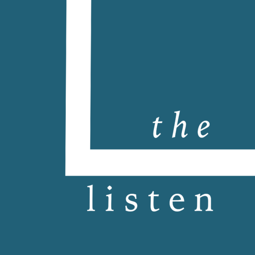 The Listen Podcast